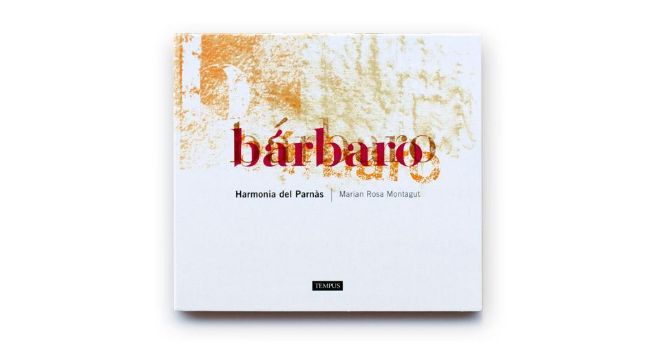 Portada de Bárbaro, el nuevo cd de Harmonía del Parnás